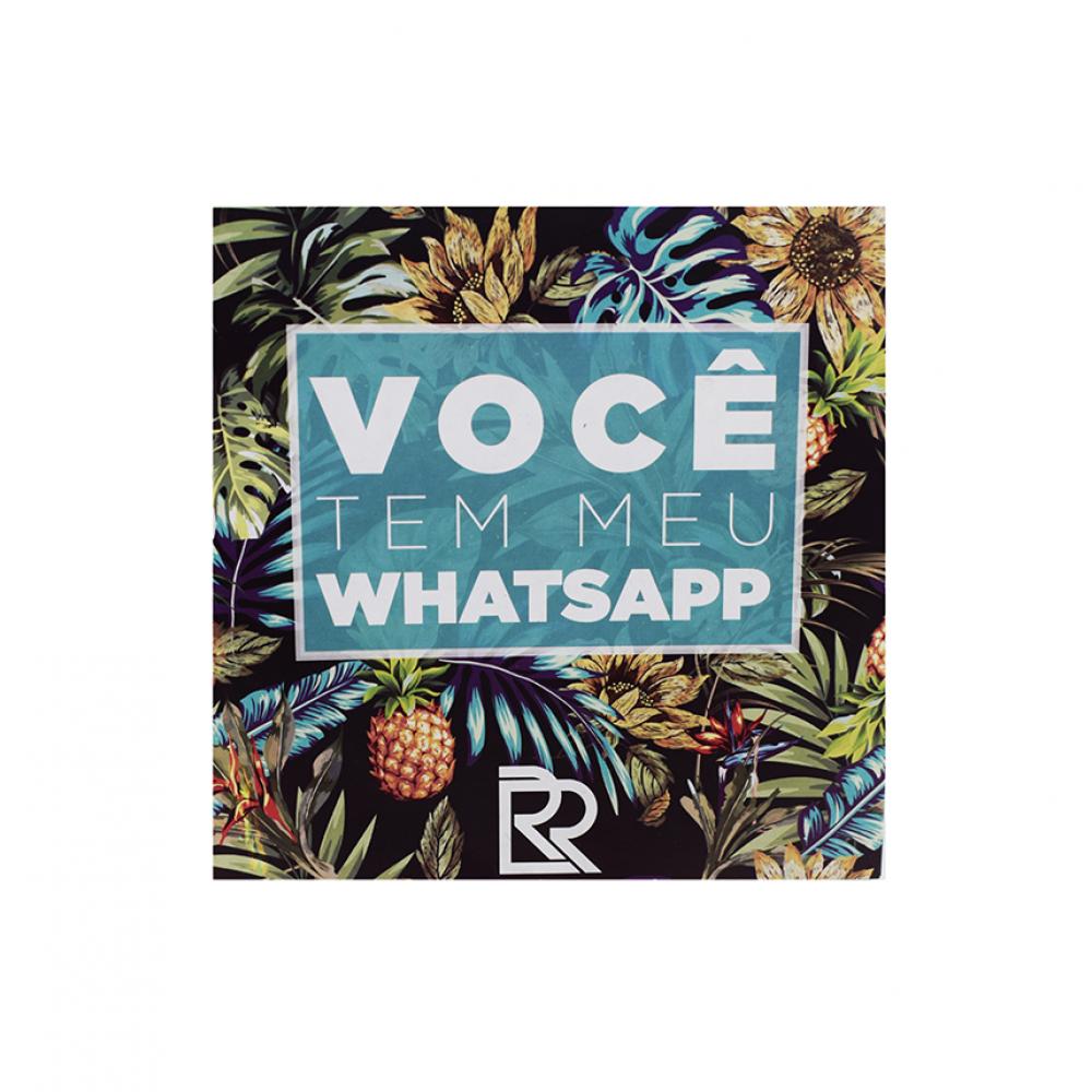 Você tem meu WhatsApp